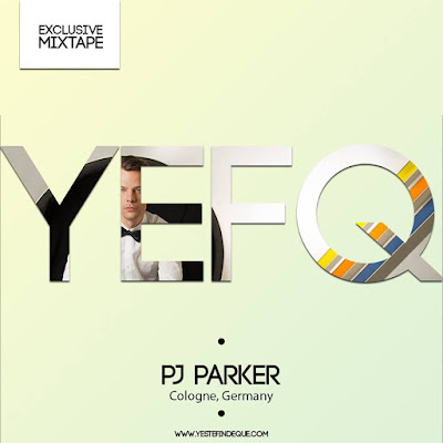 YEFQ Presents Exclusive Mixtape By... PJ Parker
