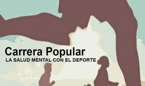 CARRERA POPULAR DE LA SALUD MENTAL CON EL DEPORTE