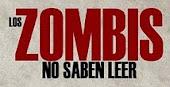 Los Zombis No Saben Leer