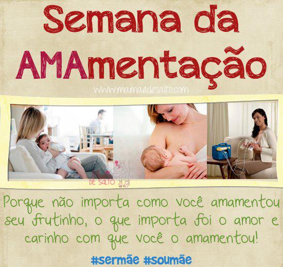semana da amamentação blog Mamãe de Salto ==> todos os direitos reservados