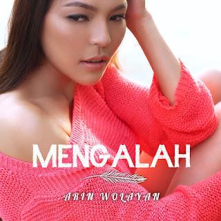 Arin Wolayan - Mengalah Stafaband Mp3 dan Lirik Terbaru