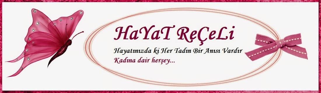HAyaT ReÇELi