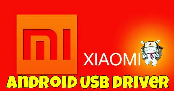 Download Driver Universal Smartphone Xiaomi untuk semua tipe hp xiaomi www.imron22.com