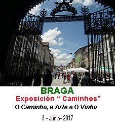 "Exposición"" CAMINHOS en BRAGA"""