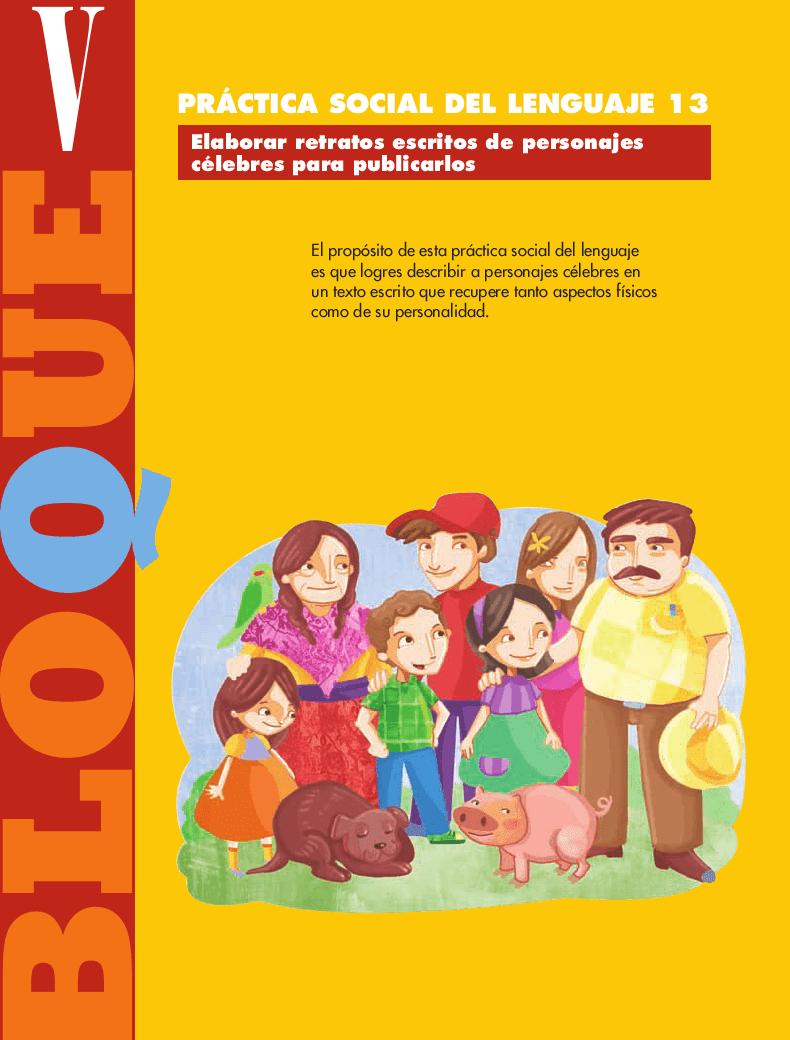 Elaborar retratos escritos de personajes célebres para publicarlos - Español 5to Bloque 5 2014-2015