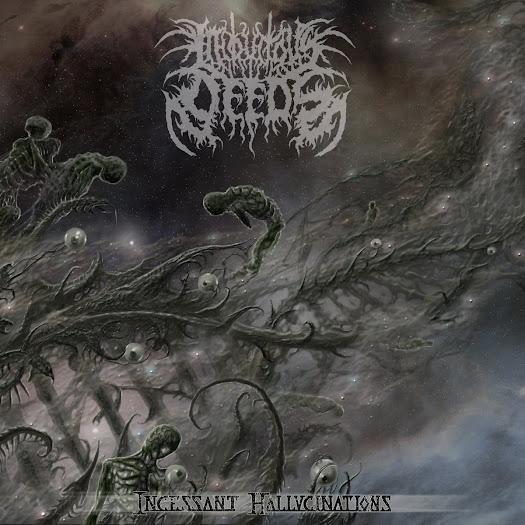 Iniquitous Deeds - Incessant Hallucinations (2015)