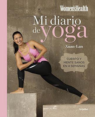 LIBRO - Mi Diario De Yoga  Xuan-Lan | WOMEN'S HEALTH (Grijalbo - 17 marzo 2016)  BIENESTAR & SALUD  Edición papel & digital ebook kindle  Comprar en Amazon España