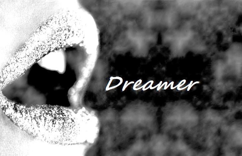 Just another dreamer