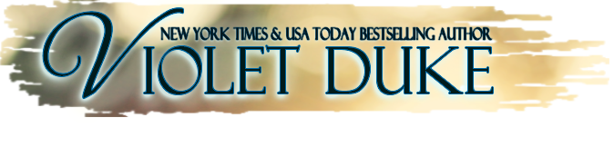 Violet Duke  |  New York Times and USA Today Bestselling Author