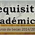 Requisitos académicos de las Becas Mec 2014/2015
