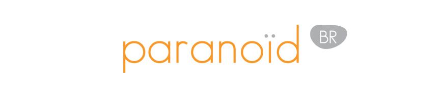 Paranoid BR