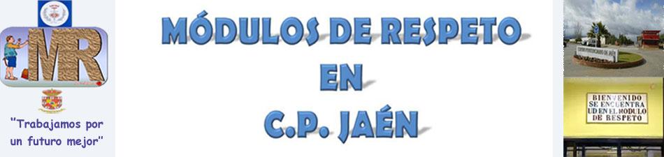 Módulos de respeto en C.P. Jaén