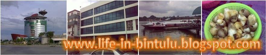 LIFE IN BINTULU