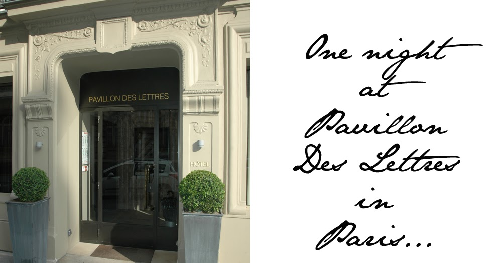 One Night At Pavillon Des Lettres Hotel In Paris