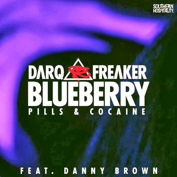 "Darq E Freaker - Blueberry (Pills & Cocaine) - EP Single From ""Blueberry (Remixes) [feat. Danny Brown] - EP""  Cover"