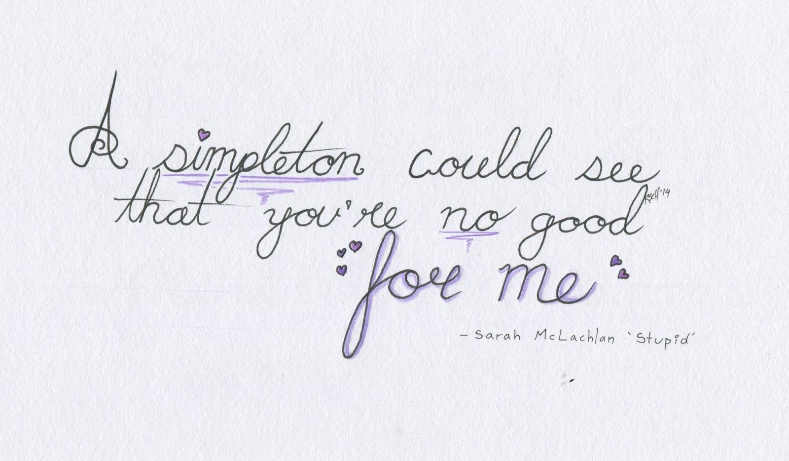 Sarah McLachlan – Stupid Lyrics | Genius Lyrics