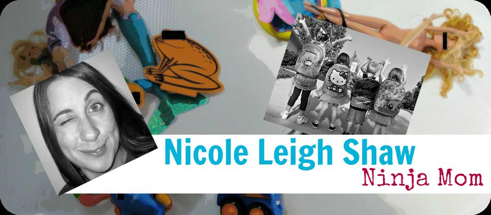 Nicole Leigh Shaw, Ninja Mom