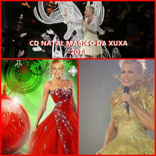 CD NATAL MÁGICO DA XUXA 2014 PRA BAIXAR!!