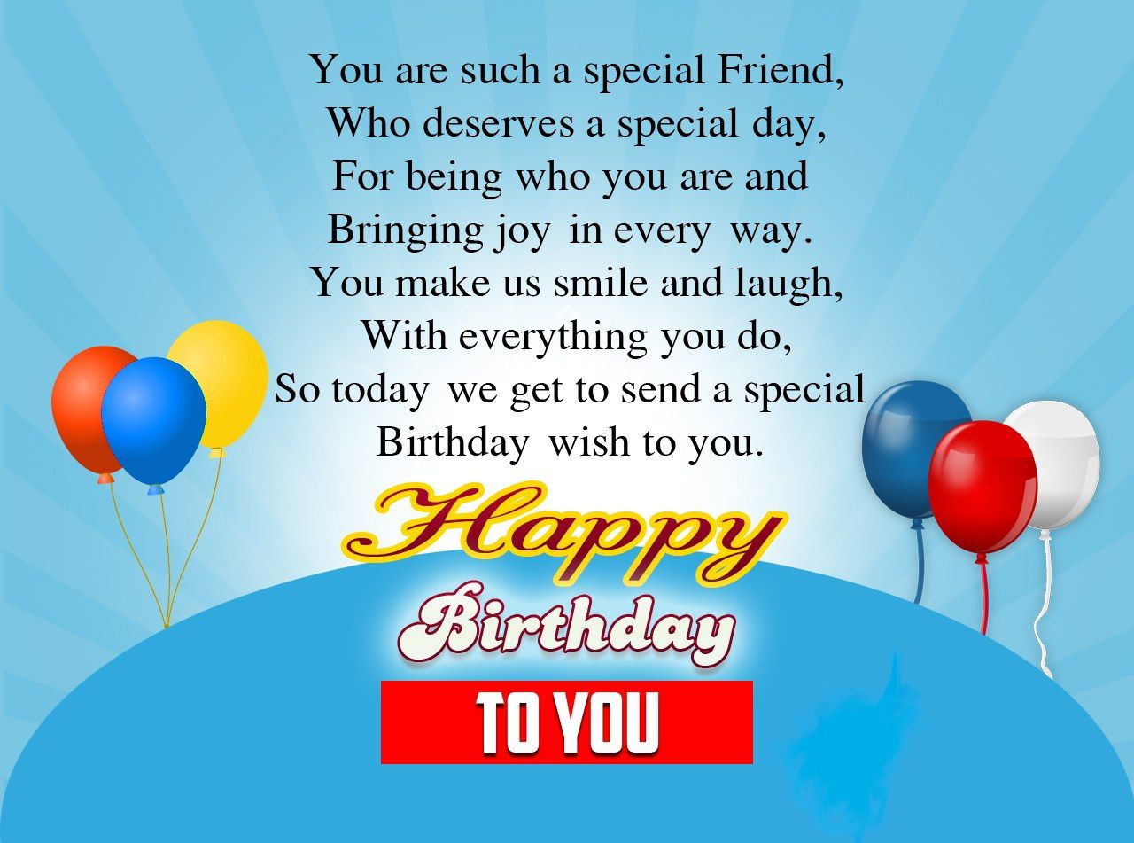 Greeting Birthday Wishes For A Special Friend This Blog About