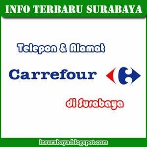 Telepon dan Alamat Carrefour di Surabaya