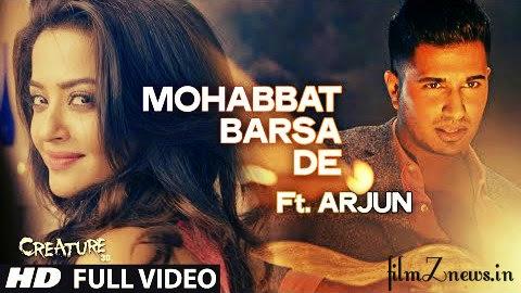 Mohabbat Barsa De Full Video Song Ft. Arjun - Creature 3D (2014)