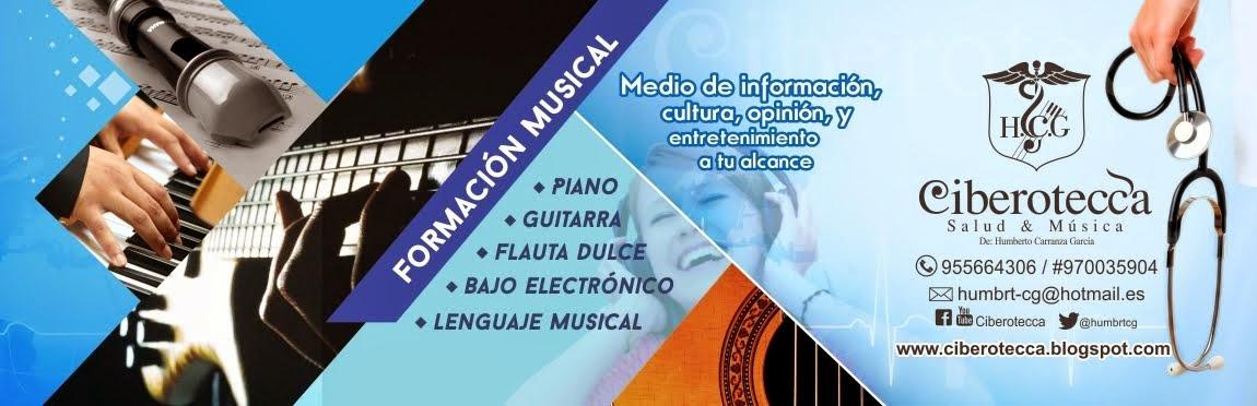CIBEROTECCA(Salud y Música)