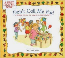 Don't Call Me Fat!: A First Look at Being Overweight
