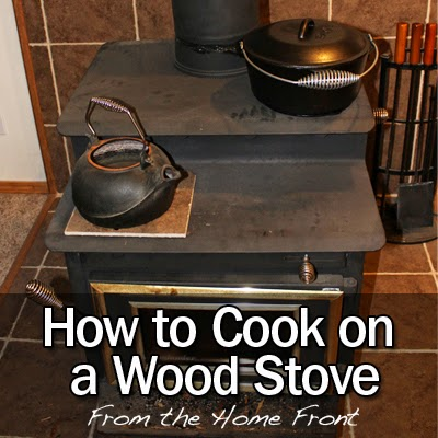 The home front how to cook on a wood stove for How to make a stove