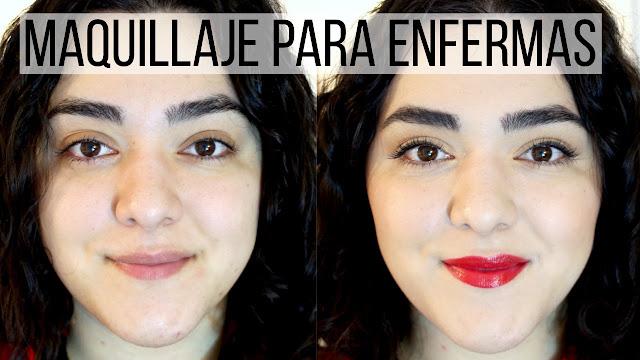 Maquillaje Para Cuando Estás Enferma