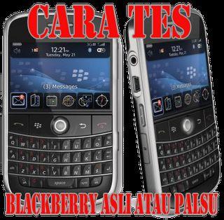 Tips Dan Trik Cara Check Blackberry Asli Atau Palsu