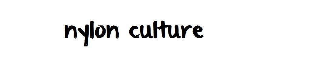 nylon culture