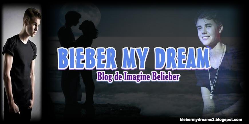 Bieber My Dream