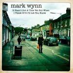 Mark Wynn - IHGATYBWITOIILYK