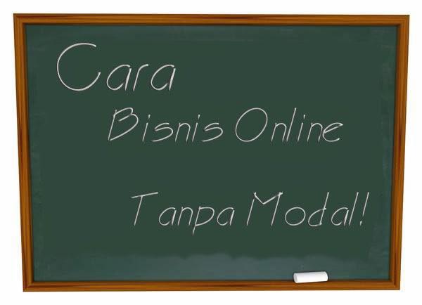 Cara Bisnis Online Untuk Pemula Tanpa Modal