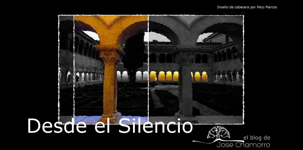 Desde el Silencio, el blog de Jose Chamorro