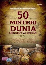 Buku 50 Misteri Dunia Menurut Alquran (Buku 1)