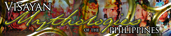 Visayan Mythologies of the Philippines