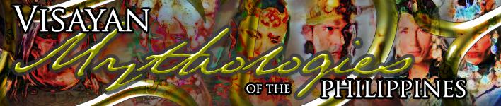 Visayan Mythologies of the Philippines
