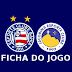 Ficha do jogo: Bahia 3x1 Jacobina - Campeonato Baiano 2015