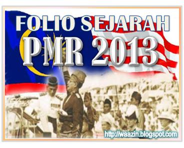 Contoh Esei Kerja Kursus / Folio Sejarah PMR 2013 - OhDunia.My