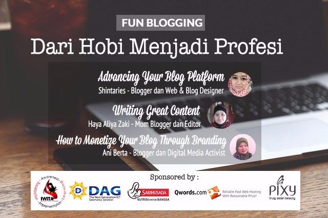 fun-blogging-8-dari-hobi-jadi-profesi