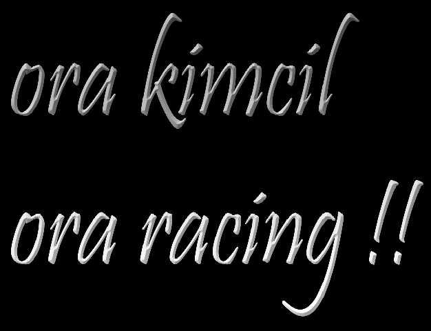 bahasa remaja purwokerto jaman sekarang ga kimcil ya ga racing kimcil ...