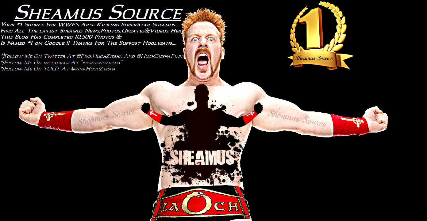 Sheamus Source