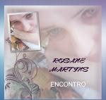 MEU SITE! ROSANE MARTINS.  www.rosanecorreamartins.com