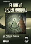 Antonio Bolainez: El Nuevo Orden Mundial (Completo)