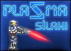 Plazma Silahı Oyunu