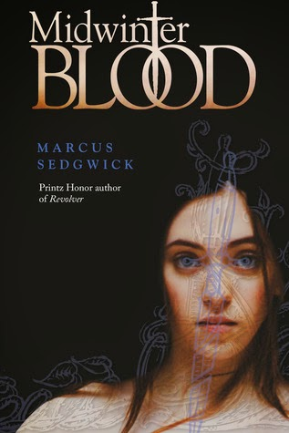 Midwinterblood by Marcus Sedgwick