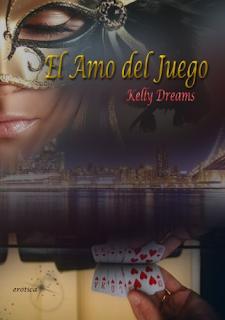 Kelly Dreams.- El amo del juego