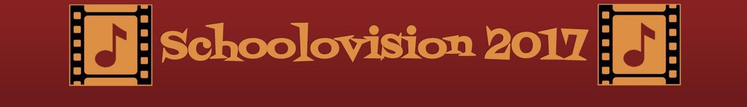 ♫ Schoolovision 2017 ♫