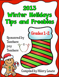 http://www.teacherspayteachers.com/Product/2013-Winter-Holidays-Tips-and-Freebies-Grades-1-2-Edition-1008191